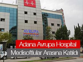 Adana Avrupa Hospital Medisoftlular Arasına Katıldı