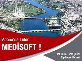 Adana'da Lider Medisoft !